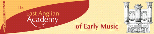 East Anglian Academy of Organ & Early Keyboard Music