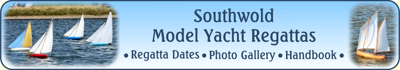 Southwold Model Yacht Regattas Banner